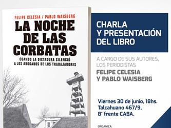 """Charla y presentación del libro """"La noche de las Corbatas"""""""