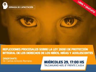 Reflexiones procesales sobre la ley 26061 de protección integral de los derechos de los niños, niñas y adolescentes