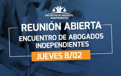 Primera Reunión abierta del 2018 de Encuentro de Abogados Independientes