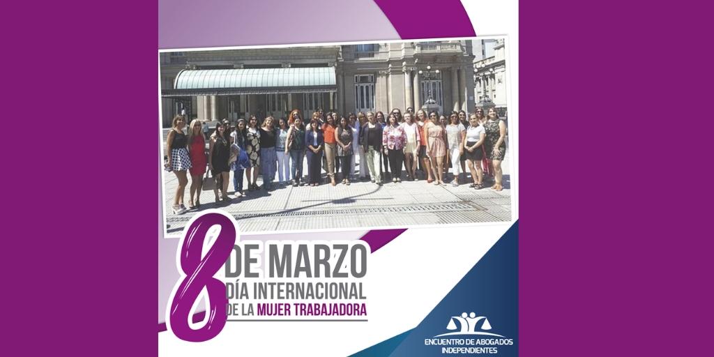 Día de la Mujer Trabajadora  #8M